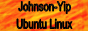 Johnson-Yip Ubuntu Linux Help